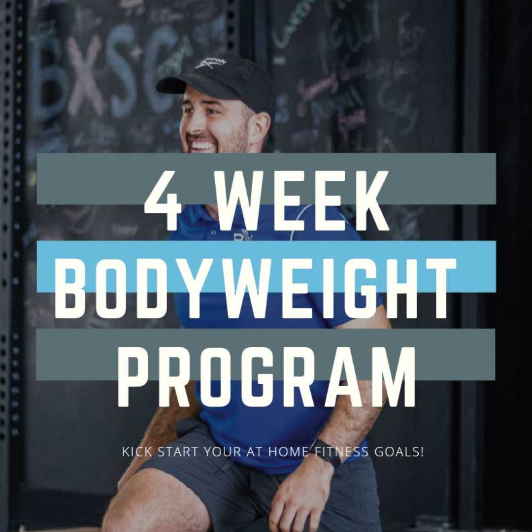 4 WEEK BODYWEIGHT PROGRAM
